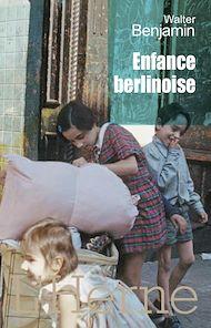 Téléchargez le livre :  Enfance berlinoise