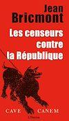 Les censeurs contre la République