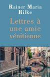 Télécharger le livre :  Lettres à une amie vénitienne