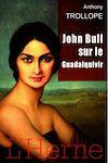 Télécharger le livre :  John Bull sur le Guadalquivir