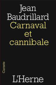 Téléchargez le livre :  Carnaval et cannibale