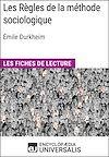 Télécharger le livre :  Les Règles de la méthode sociologique d'Émile Durkheim