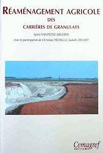 Téléchargez le livre :  Réaménagement agricole des carrières de granulats
