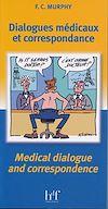 Télécharger le livre :  Dialogues médicaux et correspondance