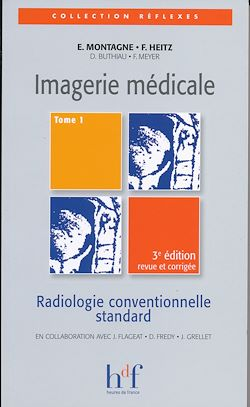 Imagerie médicale - Tome 1