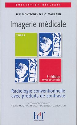 Imagerie médicale - Tome 2
