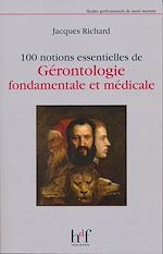 Download this eBook 100 notions essentielles de Gérontologie fondamentale et médicale