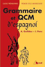 Téléchargez le livre :  Grammaire et QCM d'espagnol