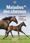 Télécharger le livre :  Maladies des chevaux. 2e édition