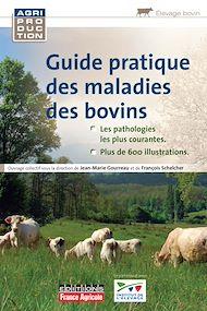 Téléchargez le livre :  Guide pratique des maladies des bovins