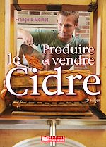 Download this eBook Produire et vendre le cidre