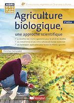 Download this eBook Agriculture biologique, une approche scientifique - 2e édition