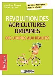 Téléchargez le livre :  Révolution des agricultures urbaines