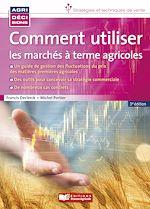 Download this eBook Comment utiliser les marchés à terme agricoles - 3e édition