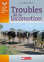 Download this eBook Troubles de la locomotion
