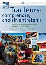 Download this eBook Tracteurs : comprendre, choisir, entretenir - 2e edition