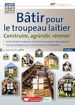 Download this eBook Bâtir pour le troupeau laitier - 4e edition