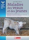 Télécharger le livre :  Maladies des veaux et des jeunes