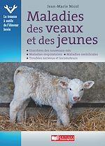 Téléchargez le livre :  Maladies des veaux et des jeunes