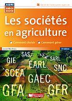 Download this eBook Les sociétés en agriculture - 5e edition