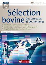 Download this eBook Sélection bovine, des taureaux et des hommes