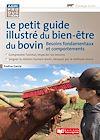 Télécharger le livre :  Le petit guide illustré du bien-être du bovin