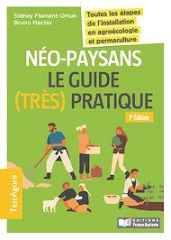 Téléchargez le livre :  Néo-paysans, le guide (très) pratique - 3e edition