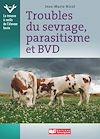 Télécharger le livre :  Troubles du sevrage, parasitisme et BVD