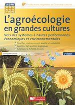 Téléchargez le livre :  L'agroécologie en grandes cultures