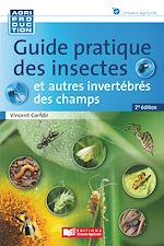 Téléchargez le livre :  Guide pratique des insectes et autres invertébrés des champs - 2e edition