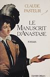 Télécharger le livre :  Le Manuscrit d'Anastase