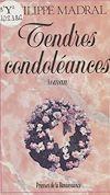 Télécharger le livre :  Tendres condoléances