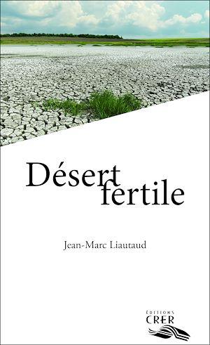 Téléchargez le livre :  Désert fertile