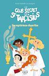 Télécharger le livre :  Le club secret de saint Tarcisius – Une mystérieuse disparition