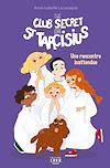 Télécharger le livre :  Le club secret de saint Tarcisius - Une rencontre inattendue