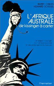 Téléchargez le livre :  L'Afrique australe, de Kissinger à Carter