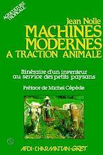 Téléchargez le livre :  Machines modernes à traction animale