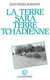 Télécharger le livre :  La terre Sara, terre tchadienne