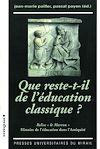 Télécharger le livre :  Que reste-t-il de l'éducation classique?