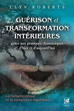 Guérison et transformation intérieures
