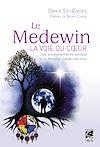 Télécharger le livre :  Le Medewin - La voie du coeur