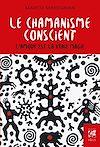 Télécharger le livre :  Le chamanisme conscient