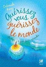 Download this eBook Guérissez vous guérissez le monde