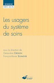 Téléchargez le livre :  Usagers du système de soins