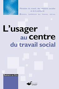 Téléchargez le livre :  Usager au centre du travail social