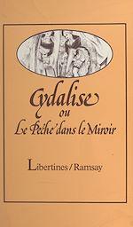Téléchargez le livre :  Cydalise ou Le péché dans le miroir