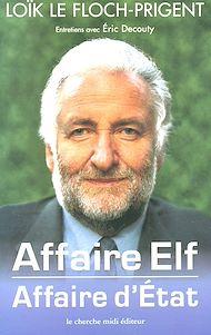 Téléchargez le livre :  Affaire Elf, affaire d'État