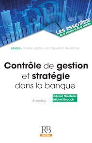 Téléchargez le livre :  Contrôle de gestion et stratégie dans la banque