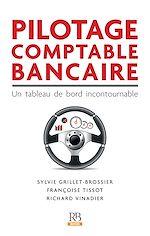 Télécharger cet ebook : Pilotage comptable bancaire