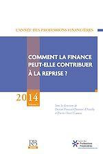 Téléchargez le livre :  Comment la finance peut-elle contribuer à la reprise ?